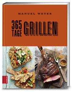 Cover von 365 Tage Grillen von Manuel Weyer