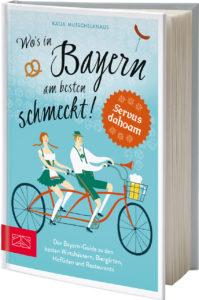 Wo´s in Bayern am besten schmeckt Katja Mutschelknaus