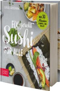 Lukas Großmann Fix gerollt Sushi für alle
