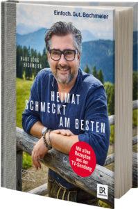 Hans Jörg Bachmeier - Heimat schmeckt am besten