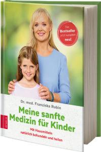 Meine sanfte Medizin für Kinder Franziska Rubin