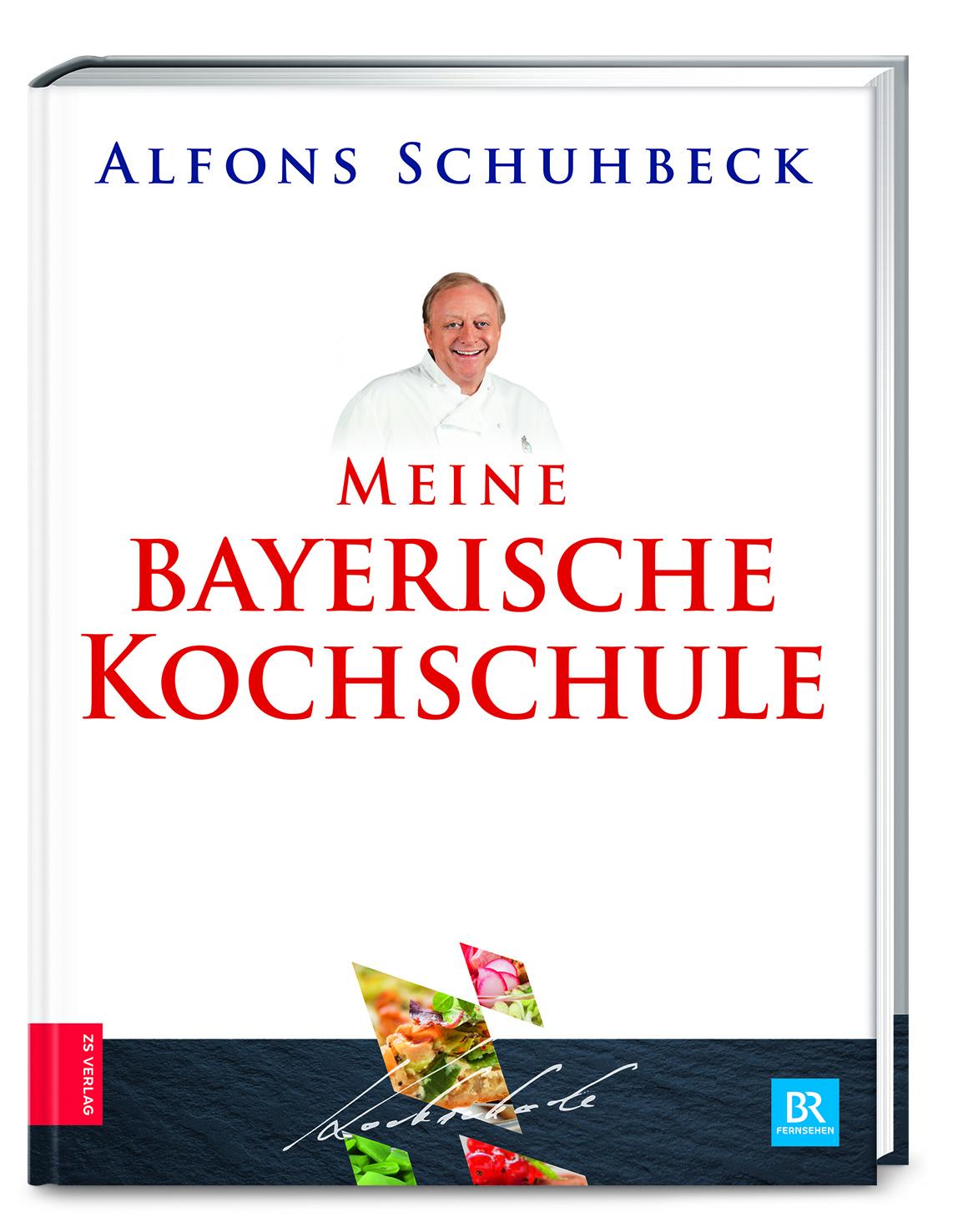 Meine bayerische Kochschule – ZS Verlag